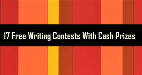 Cash Sweepstakes Contests - 17 free writing contests with cash prizes