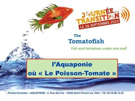 Mba Cit by Mba L Aquaponie Ou Le Poisson Tomate Journ 233 E De La