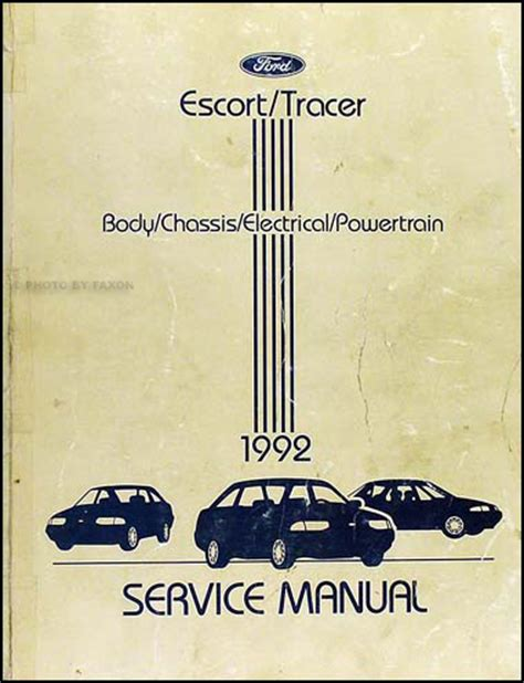 automotive service manuals 1992 mercury tracer user handbook 1992 ford escort mercury tracer repair shop manual original
