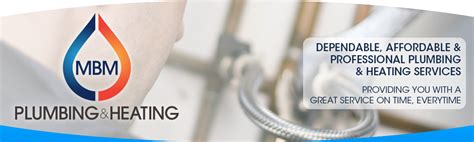 Affordable Heating And Plumbing by Mbm Plumbing Heating