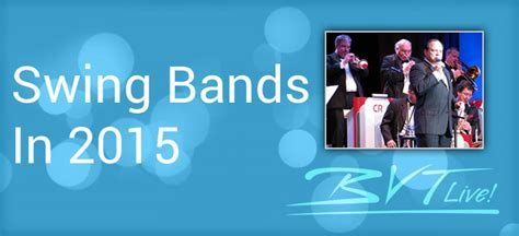swing bands the influence of swing bands in 2015 event entertainment