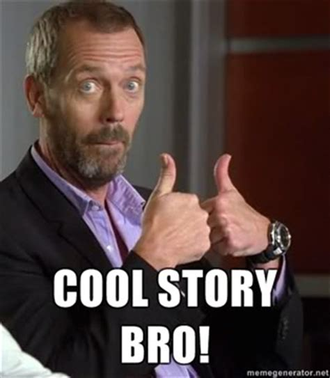 Cool Story Bro Meme - a new age in email marketing is here josh wayman