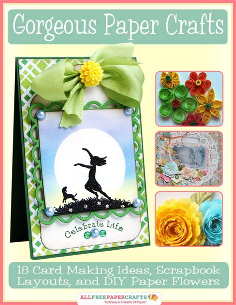 card paper craft ideas gorgeous paper crafts 18 card ideas scrapbook