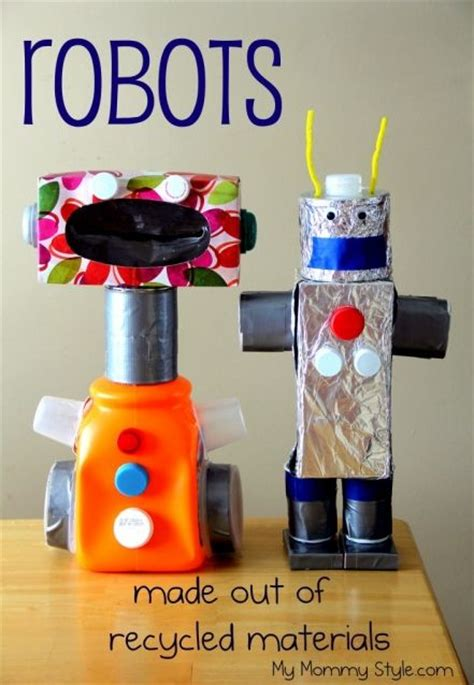 crafts made from recycled materials for robots made out of recycled materials mymommystyle