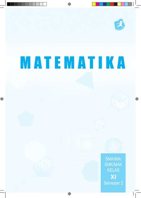 Buku Siswa Matematika Smama Kelas Xi Peminatan 2 buku pegangan siswa matematika