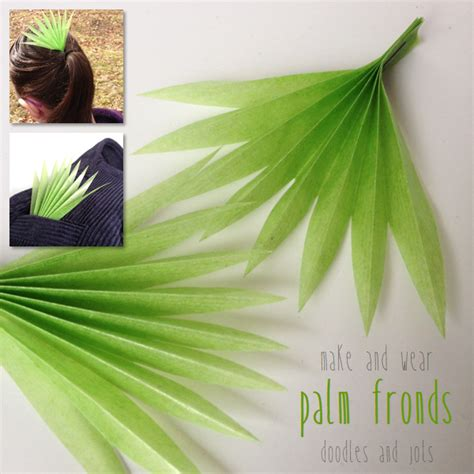 How To Make Paper Palm Leaves - palm frond craft doodles and jots