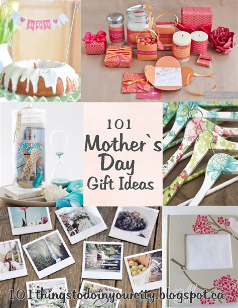gift ideas mom 101 things to do mother s day ideas
