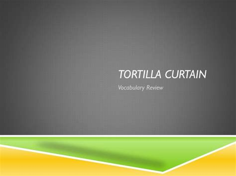 tortilla curtain review ppt tortilla curtain powerpoint presentation id 2604091