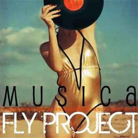 musica testi fly project musica testo traduzione ufficiale