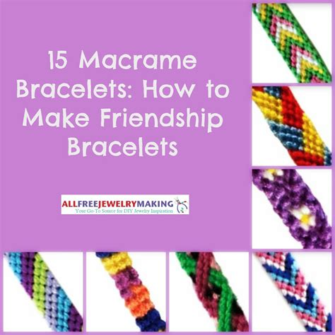 How To Make String Patterns - 15 macrame bracelet patterns how to make friendship