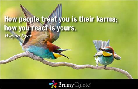 treat quotes brainyquote 6 most important karma quotes that will surely enlighten