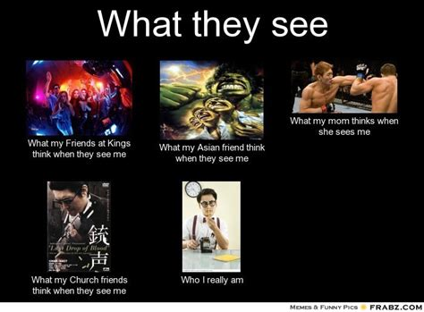 See Memes - what i see meme memes