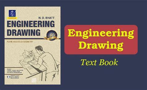 Engineering Drawing Book By Nd Bhatt Pdf Free engineering drawing text book by nd bhatt pdf