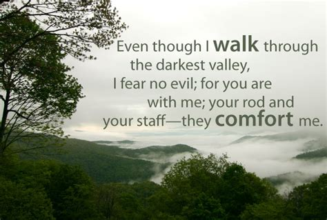 your rod and your staff comfort me no fear bible quotes about quotesgram