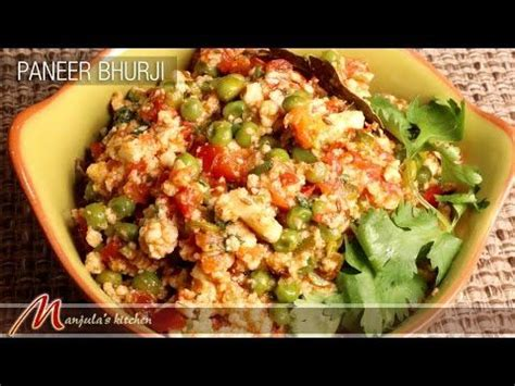 Manjula S Kitchen by Paneer Bhurji Manjula S Kitchen Indian Vegetarian
