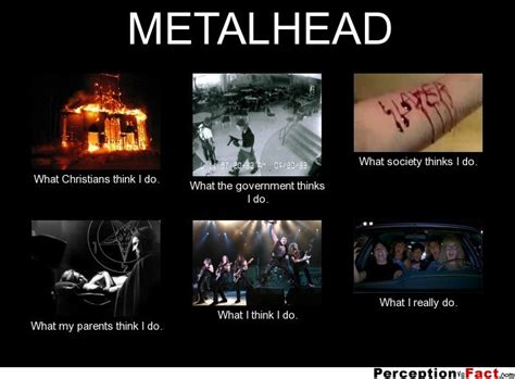 Metalhead Memes - metalhead what people think i do what i really do
