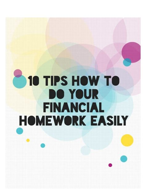 10 Tips On How To A On A Date 10 tips how to do your financial homework easily