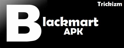 apk black market blackmart apk version for android updated 2018