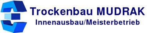 bauunternehmen ludwigsburg bauunternehmen trockenbau mudrak innenausbau