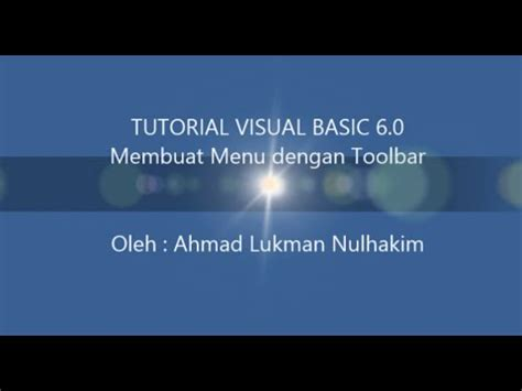 tutorial membuat visual novel tutorial visual basic untuk pemula membuat menu toolbar