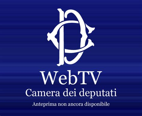 web tv deputati lo in parlamento