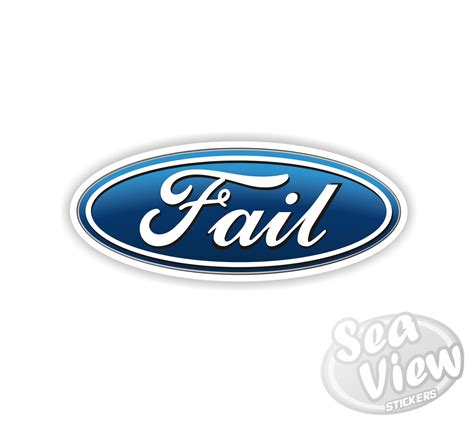 Ford Sticker by Ford Fail Sticker