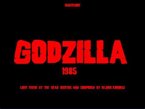 themes of love in 1984 nightcore godzilla 1984 love theme youtube