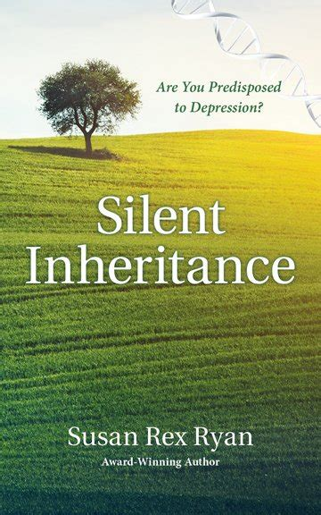 silent inheritance are you predisposed to depression