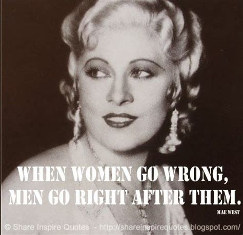 Mae West Birthday Quotes 25 Best Ideas About Mae West Quotes On Pinterest Mae