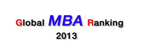 Mba Canada Review by Global Mba Ranking 2013 Mba News Thailand