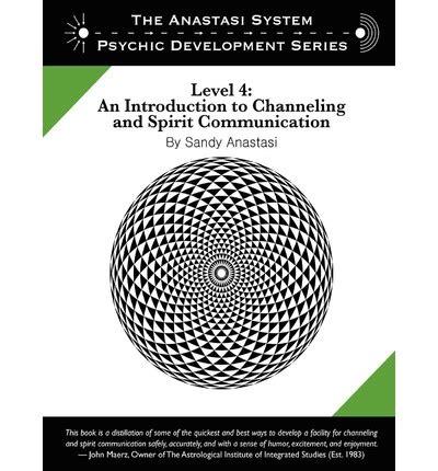 the anastasi system psychic development level 4