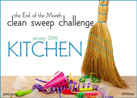 sweep the kitchen end of the month clean sweep the kitchen kathi lipp