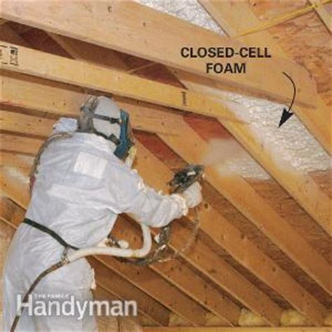 spray foam insulation problems cathedral ceiling insulation the family handyman