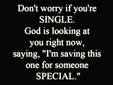 quotes for singles inspirational quotes about being single quotesgram