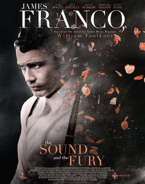William Faulkner Yhe Sound And The Fury franco seth rogen drama the sound and the fury