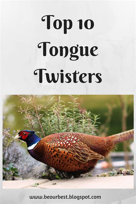 best tongue twisters be our best top 10 tongue twisters