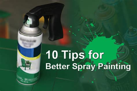 spray paint secrets review best way to spray paint 10 tips for painting