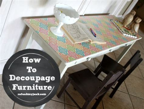 how to decoupage furniture with modge podge tutorial
