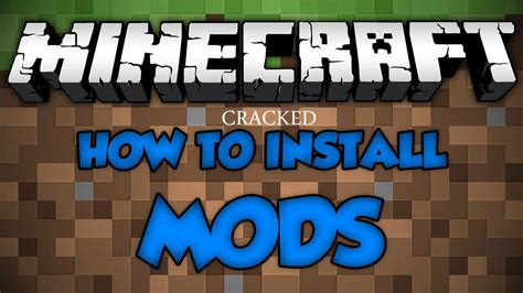 mods in minecraft cracked how to get minecraft mods easy and simple for cracked