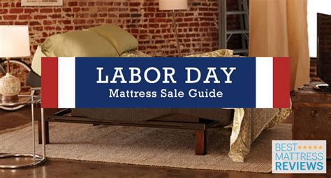 Best Mattress Sales Labor Day Weekend 2017 guide to labor day mattress sales released by best