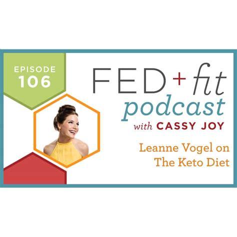 Ep 106 Leanne Vogel On The Keto Diet Fed Fit Podcast Sponsorship Template
