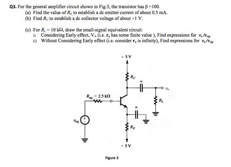 transistor q3 q3 for the general lifier circuit shown in fig chegg