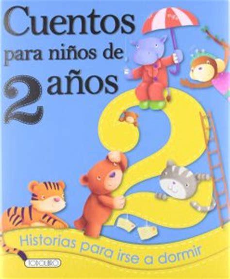 cuentos para antes de cuentos infantiles y libros recomendados para ni 241 os el d 237 a del libro