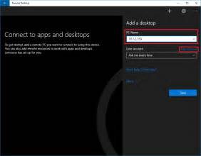 connect a desk how to use the remote desktop app to connect to a pc on