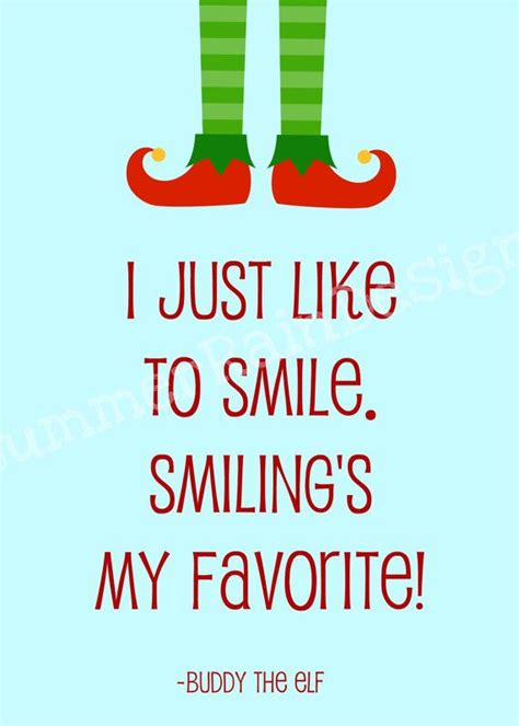 elf  quote print buddy  elf smilings  favorite blue  elf  quotes elf