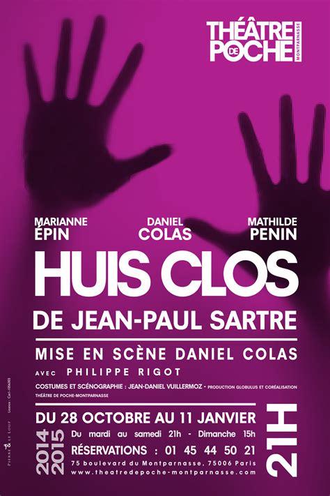 Jean Paul Sartre Se S Dan Revolusi huis clos th 233 226 tre de poche montparnasse