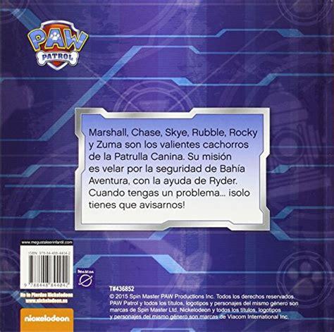 libro patrulla canina cachorros al libro de cuentos patrulla canina 161 cachorros al rescate