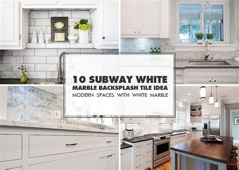 10 Subway White Marble Backsplash Tile Idea | 10 subway white marble backsplash tile idea