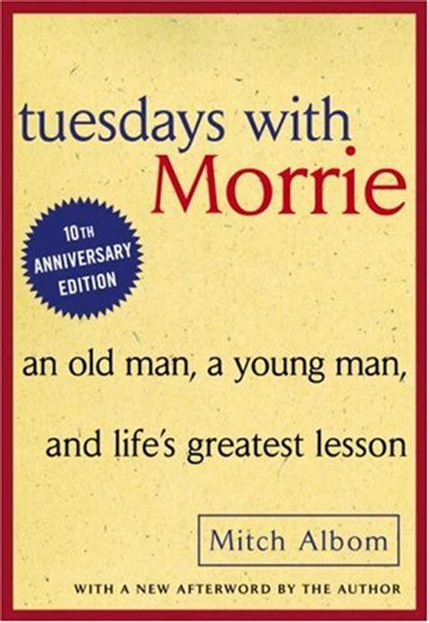 Tuedays With Morrie The Book Bag Tuesdays With Morrie By Mitch Albom