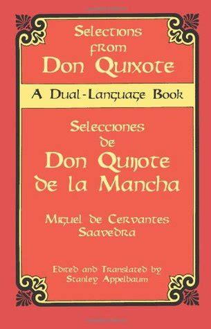 don quijote de la mancha don quixote edition books selections from don quixote selecciones de don quijote